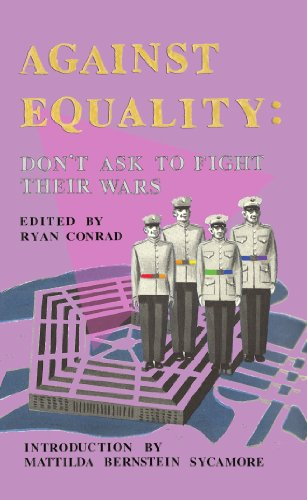 Don't Ask to Fight Their Wars By Edited by Ryan Conrad