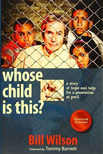 Whose Child Is This? By Bill Wilson