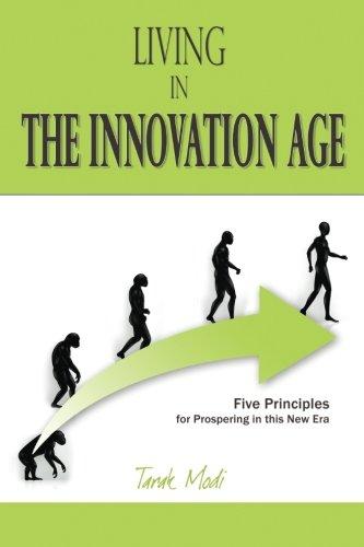 Living in the Innovation Age By Tarak Modi