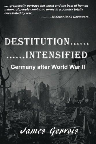 Destitution Intensified By James Gervois