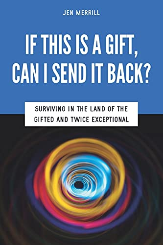 If This is a Gift, Can I Send it Back? By Sarah J Wilson