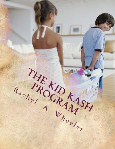 The Kid Kash Program By Rachel A Wheeler