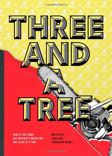 Three and a Tree: How to Take Down Bad University Marketing One Cliché at a Time