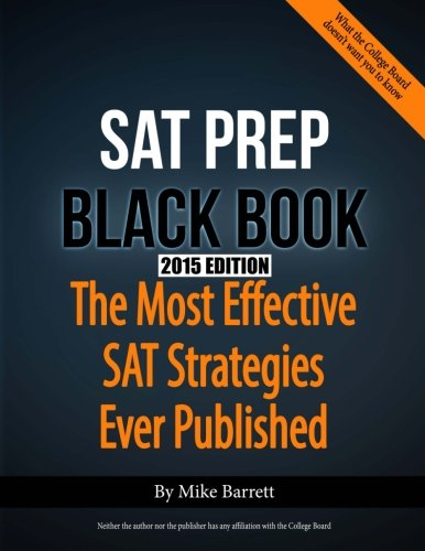 SAT Prep Black Book - 2015 Edition By Mike Barrett