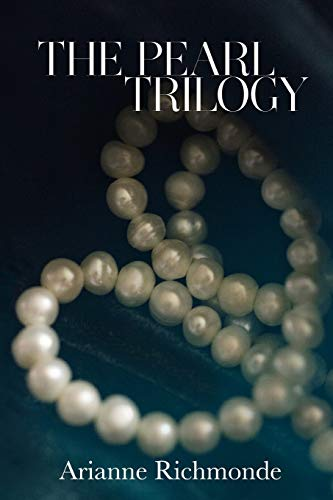 The Pearl Trilogy By Arianne Richmonde