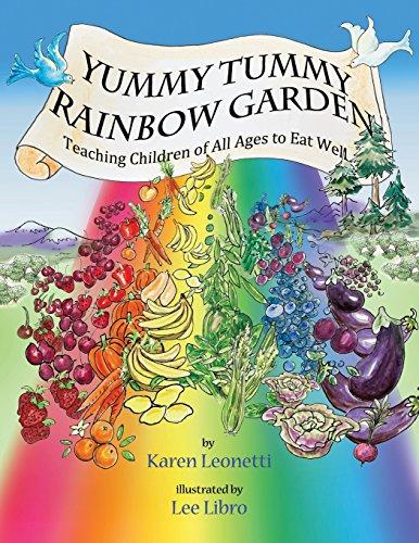 Yummy Tummy Rainbow Garden By Illustrated by Lee Libro