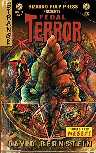 Fecal Terror By David Bernstein (Hofstra Northwell School of Medicine Manhasset NY)