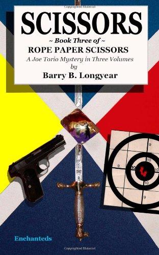 Scissors: Book Three of Rope Paper Scissors (Joe Torio Mystery) By Barry B. Longyear