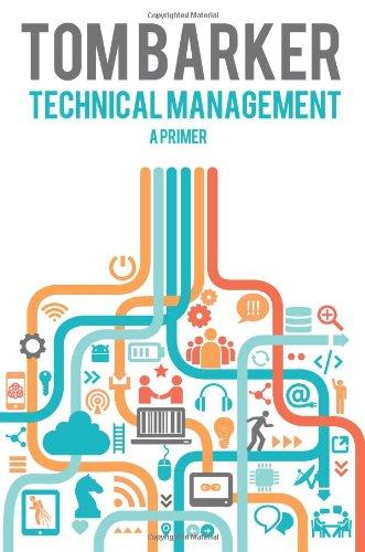 Technical Management: A Primer By Tom Barker