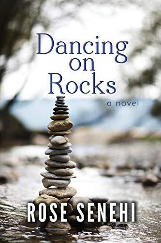 Dancing on Rocks By Rose Senehi