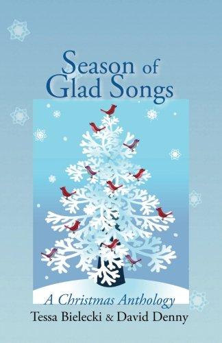 Season of Glad Songs By David Denny