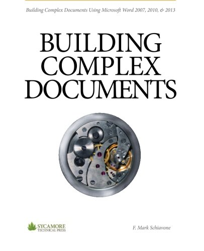 Building Complex Documents By F. Mark Schiavone