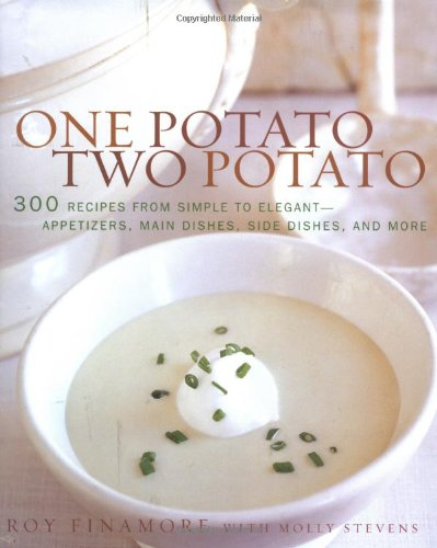 One Potato, Two Potato By Roy Finamore