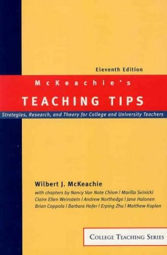McKeachie's Teaching Tips By W. J. McKeachie