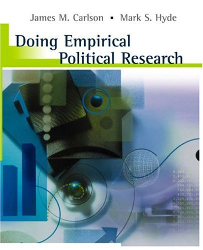 Doing Empirical Political Research By James M. Carlson