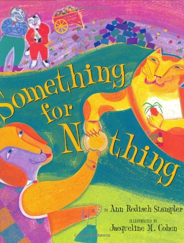 Something for Nothing By Ann Stampler
