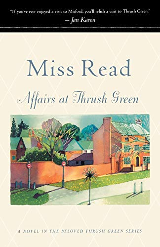 Affairs at Thrush Green By Read