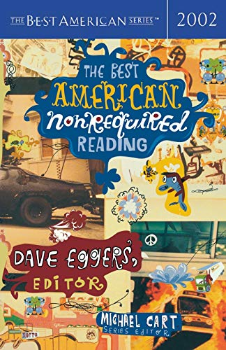 The Best American Nonrequired Reading By Edited by Michael Cart