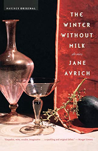 The Winter without Milk By Jane Avrich