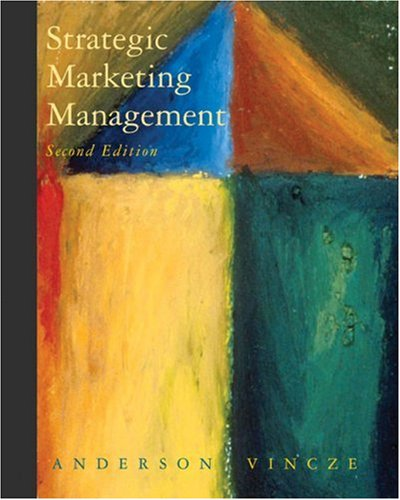 Strategic Marketing Management By Anderson