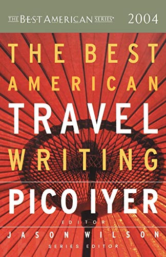 The Best American Travel Writing By Jason Wilson