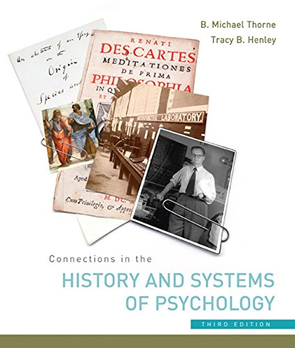 Connections in the History and Systems of Psychology By B.Michael Thorne