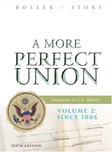 A More Perfect Union By Paul F. Boller