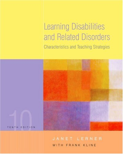 Learning Disabilities and Related Disorders By Janet W. Lerner