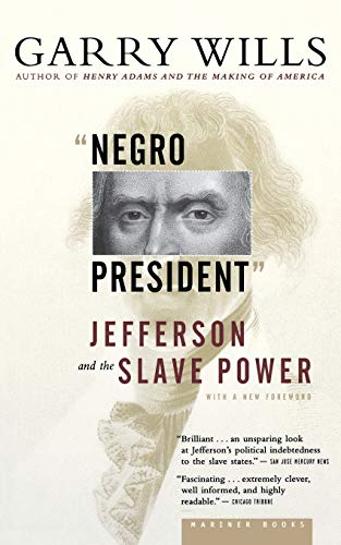 """negro President"" By Garry Wills (Northwestern University)"