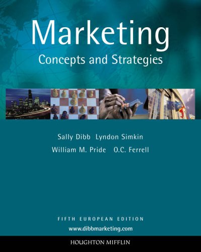 Marketing: Concepts and Strategies By O. C. Ferrell
