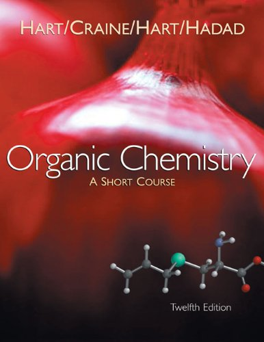 Organic Chemistry: A Short Course by David J. Hart
