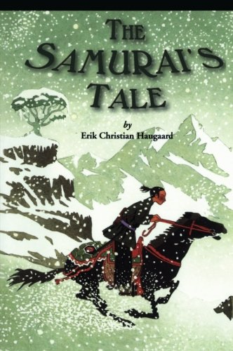 The Samurai's Tale By Erik Christian Haugaard