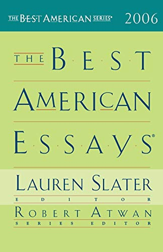 The Best American Essays 2006 By Other Lauren Slater