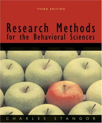 Research Methods for the Behavioral Sciences By Charles Stangor