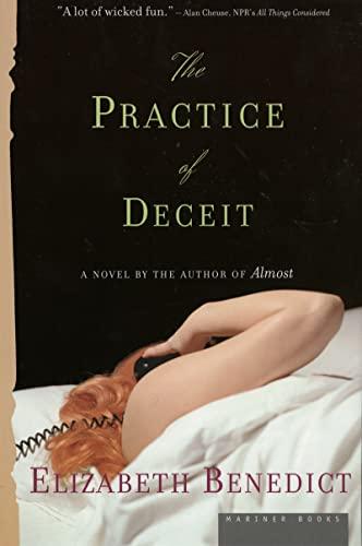 The Practice of Deceit By Elizabeth Benedict