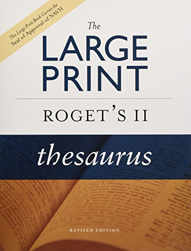 Large Print Roget's II Thesaurus, Revised Edition By Editors of the American Heritage Dictionaries