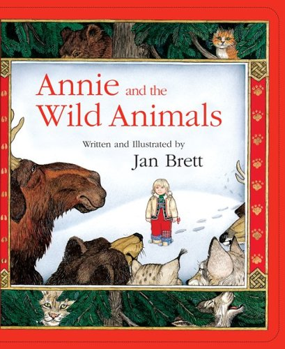 Annie and the Wild Animals Board Book By Jan Brett