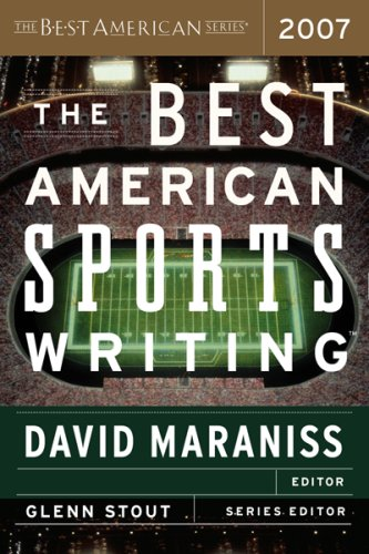 The Best American Sports Writing By Edited by David Maraniss