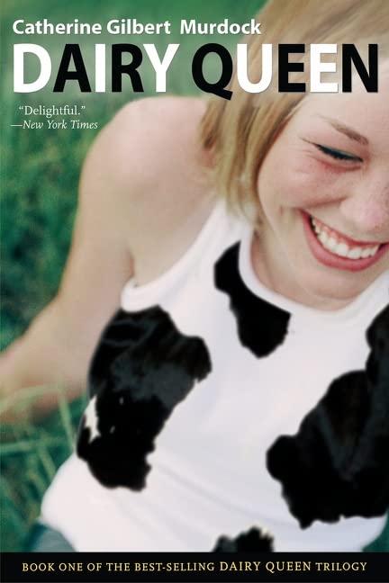 Dairy Queen By Professor Catherine Gilbert Murdock