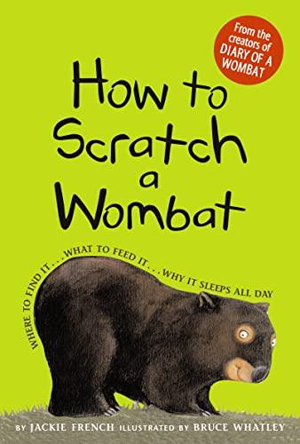 How to Scratch a Wombat von Jackie French