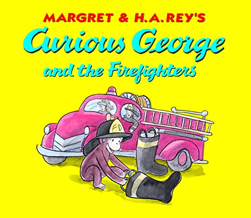 Curious George and the Firefighters By H A Rey