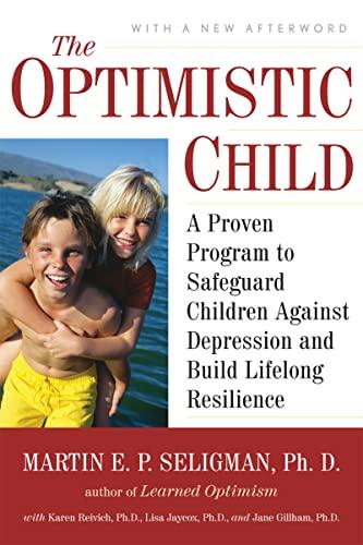 The Optimistic Child By Martin E. P. Seligman