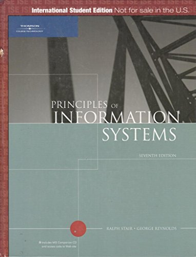 Principles of Information Systems By Ralph M. Stair