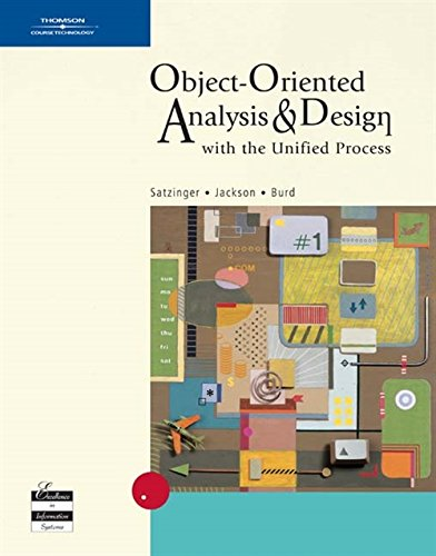 Object-oriented Analysis and Design with the Unified Process (Available Titles Cengagenow) By Robert Jackson (Brigham Young University)