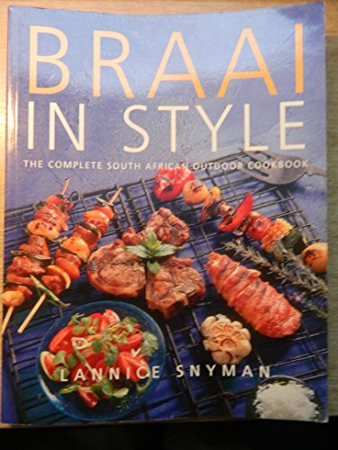 Braai in Style By Lannice Snyman