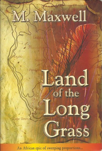Land of the Long Grass By M. Maxwell