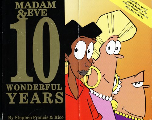 10 Wonderful Years (Madam & Eve S.) By H. DUGMORE & RICO S.FRANCIS