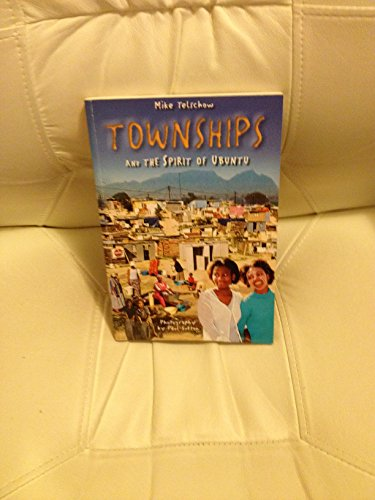 Townships and the spirit of Ubuntu By Mike Telschow