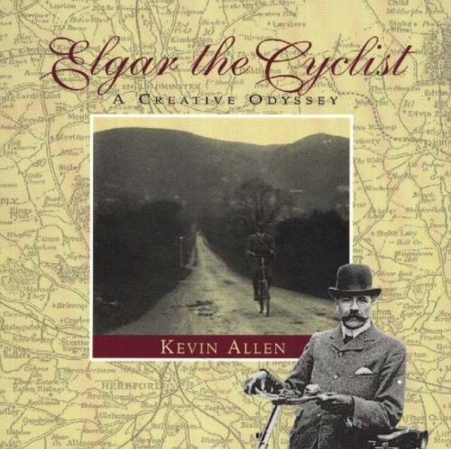 Elgar the Cyclist: A Creative Odyssey by Allen, Kevin Paperback Book The Cheap