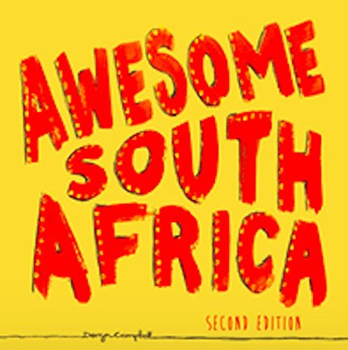 Awesome South Africa By Derryn Campbell